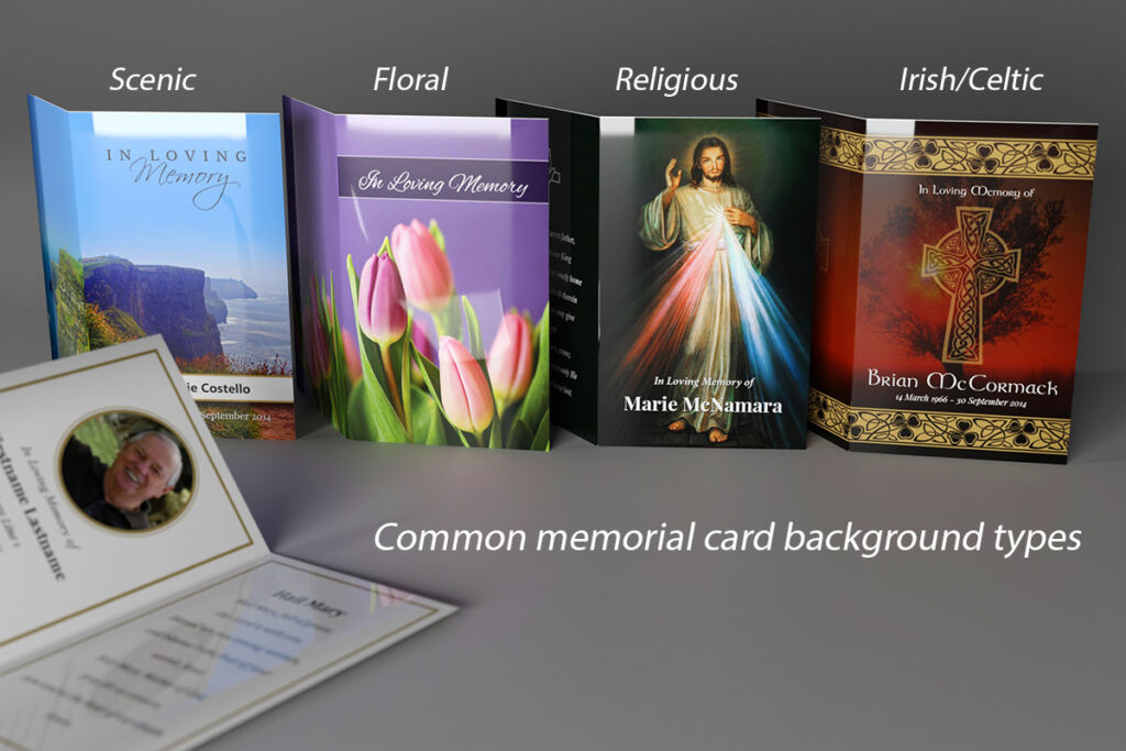 Scenic, Floral, Religious and Irish/Celtic are the most common memorial card background themes.